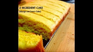 2 Ingredient Cake - Icecream Cake - Mango Ice Cream Cake - Easy Cake recipe - Winter Special
