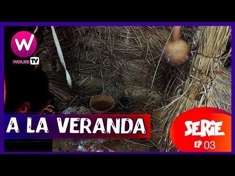 A la véranda - Série Africaine - EP 03 (ROT)