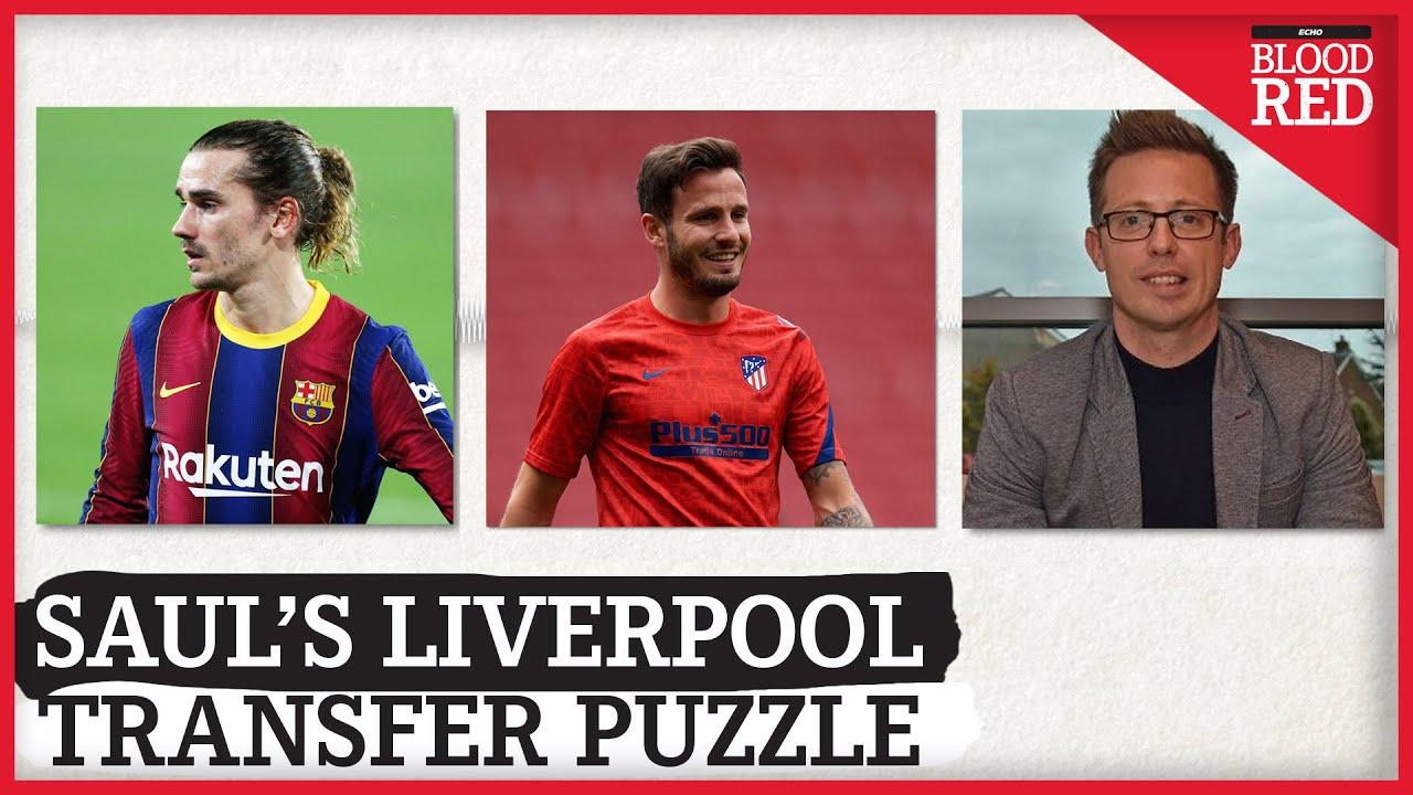 Liverpool's Saul Niguez Transfer Puzzle   Man Utd, Antoine Griezmann, Michael Edwards   EXPLAINED