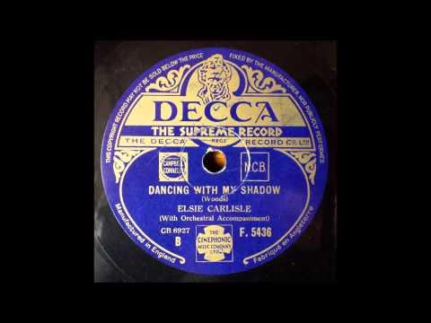 Dancing with my Shadow, Elsie Carlisle, 1930's