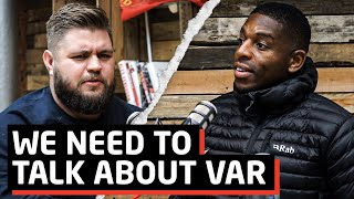 We need to talk about VAR!   Jermaine McGillvary   The Warm Down