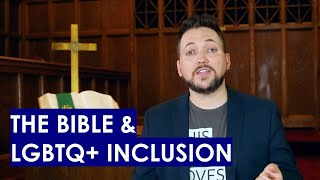 The Bible and LGBTQ+ Inclusion