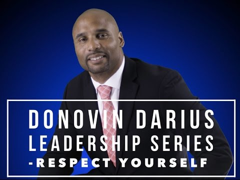 "[Motivational Video] Donovin Darius Leadership Series - Respect ""See Yourself Again"""