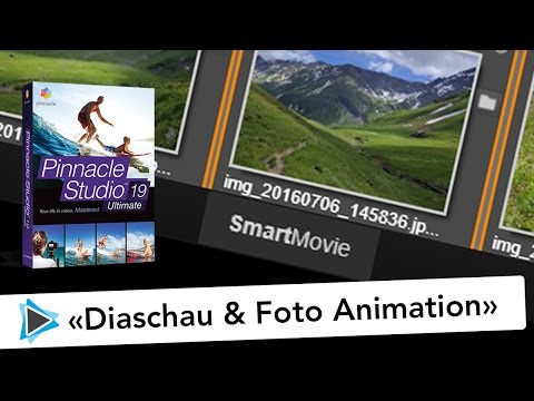 Diaschau und Foto Animation erstellen mit Pinnacle Studio 19 Deutsch SmartMovie Video Tutorial