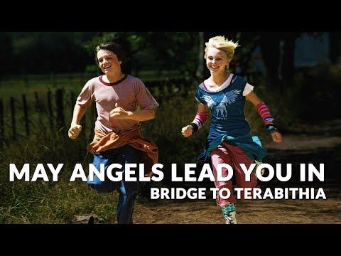Bridge to Terabithia | May angels lead you in