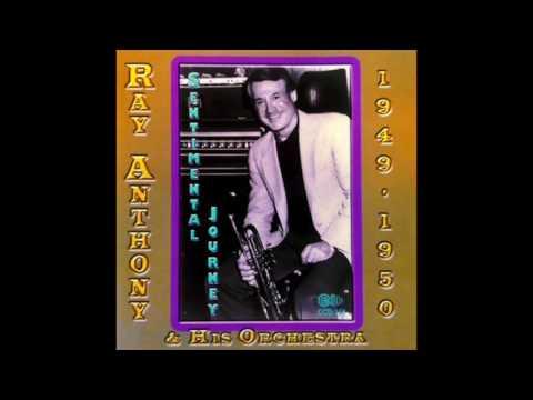 Ray Anthony Sentimental Journey