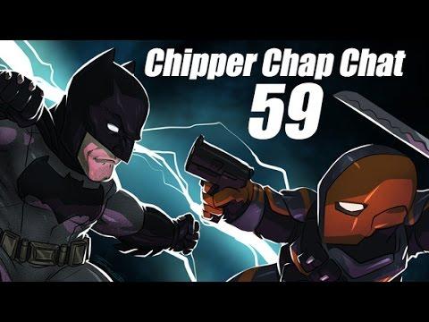 Chipper Chap Chat - Episode 59