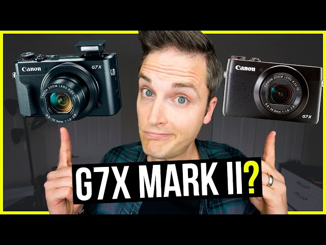G7X Mark II VS. G7X Review — Is It Worth Upgrading?