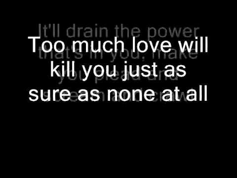 queen too much love will kill you lyrics youtube