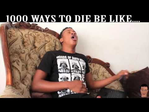 1000 ways to die parody (South Africa)
