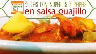 Setas Con Nopales Y Papas En Salsa Guajillo