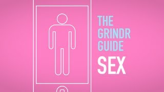 Repeat youtube video The Grindr Guide Ep 2 - Sex