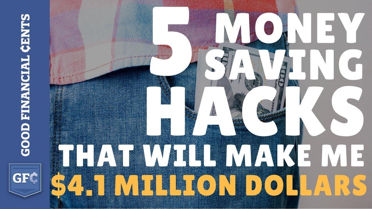 5 Money Saving Hacks That Will Make Me $4 1 Million Dollars
