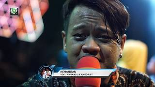 Download lagu KANCIL KONSLET LAWAK DAN LAGU-KENANGAN.ANICA NADA  08 DESEMBER 2019.CILANDAK INDRAMAYU