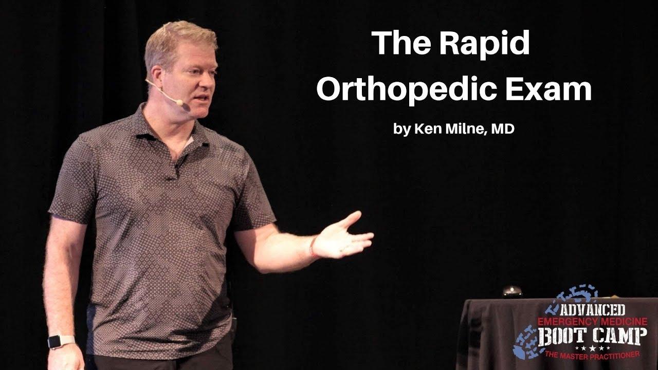 Download The Rapid Orthopedic Exam | The Advanced EM Boot Camp