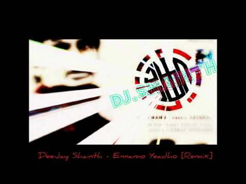 Dj Shainth - Ennamo Yeadho [Remix] [March 2k11]