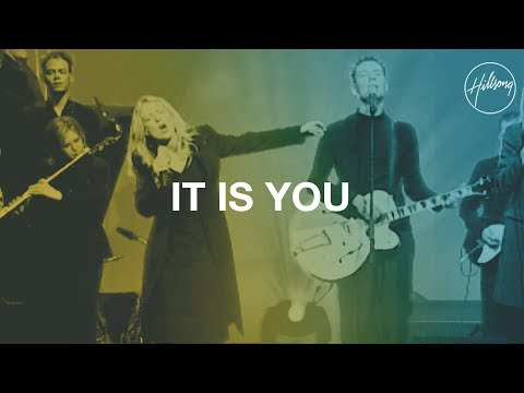It Is You - Hillsong Worship