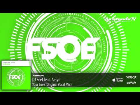 DJ Feel Feat. Aelyn - Your Love (Original Vocal Mix)