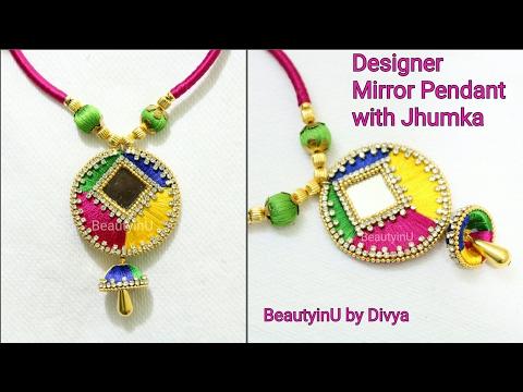 How to make Designer Silk Thread PENDANT using MIRROR and JHUMKA at Home  Silk Thread Jewellery  DIY