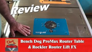 Bench Dog ProMax Router Table & Rockler Router Lif