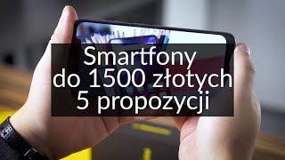 Jaki smartfon do 1500zł kupić?
