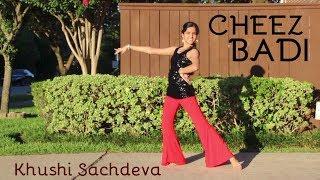 Cheez Badi Cover by Khushi Sachdeva (Team Naach)