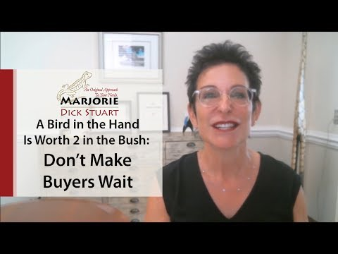 Cleveland Park Real Estate: A Bird in the Hand Is Worth 2 in the Bush: Don't Make Buyers Wait