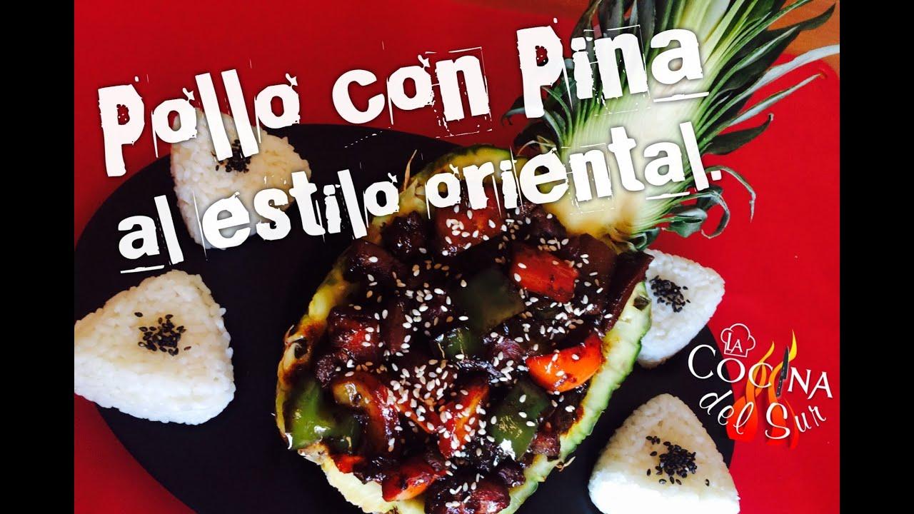 Pollo con Piña Chino - Chicken with Pineapple Oriental Style - La ...