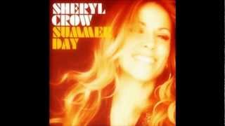 Sheryl Crow Summer Day Audio