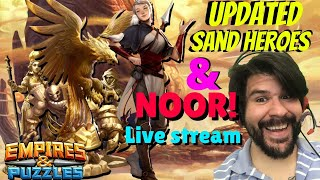 Noor and New Sand Empire Heroes discussion Live Stream