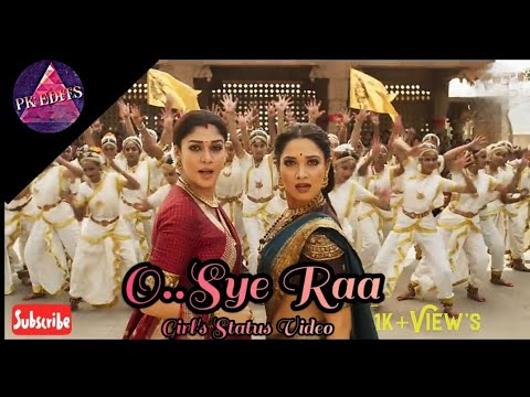 O Sye Raa | Girl's Status Video | Chiranjeevi,Tamannaah,Nayanthara | Sunidhi Chauhan, Shreya Ghoshal Mp3