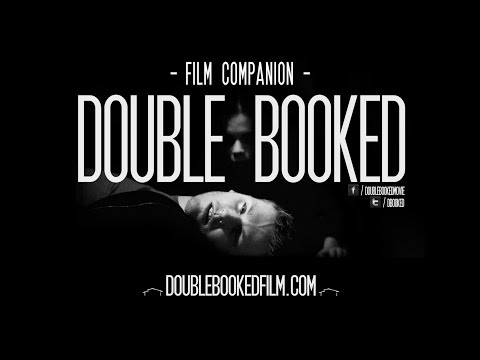 """Double Booked """"Film Companion"""" - Full Feature Film With Audio Commentary (HD - 2015)"""