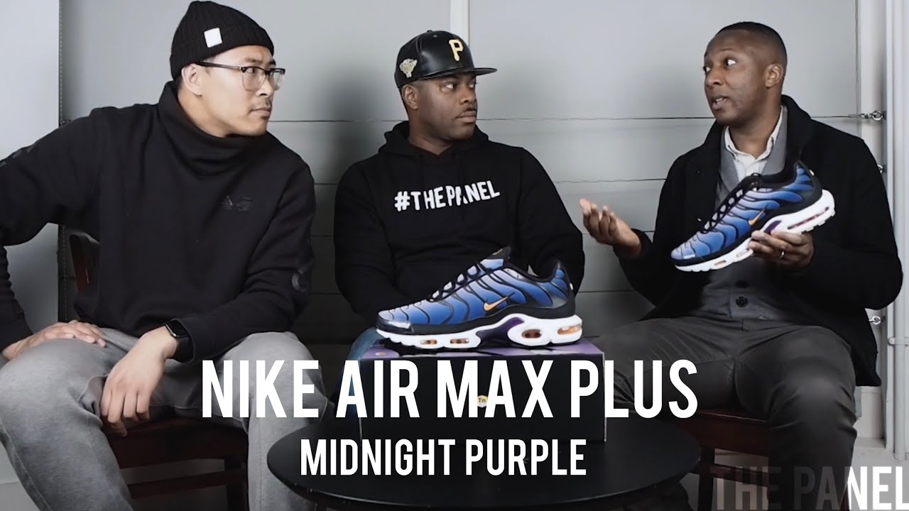 formato facultativo Mayo  Nike Air Max Plus/Tn/110 PART 2! Midnight Purple: The Fabled OG Colourway -  A Trainer Conversation - YouTube