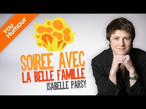 Isabelle PARSY, La belle mère Extrait - Soirée en belle famille