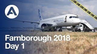 LIVE: Farnborough 2018 - Day 1