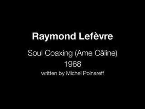 Raymond Lefèvre - Soul Coaxing (Ame Câline)