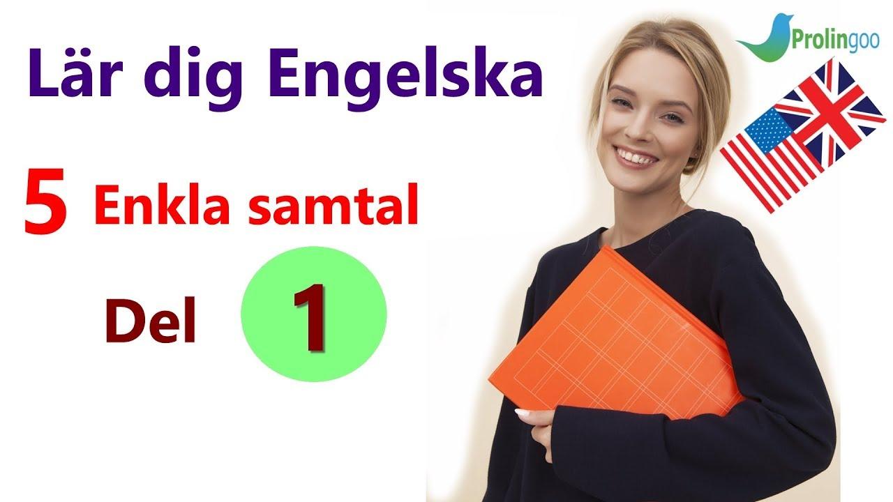 Lär dig Engelska | 5 Enkla samtal | Del 1