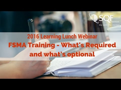 2016 June Learning Lunch: FSMA Training - What's required and what's optional?