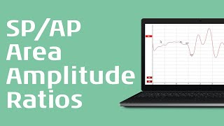 Marking the waveforms SP/AP area ratio and SP/AP amplitude ratio - Interacoustics