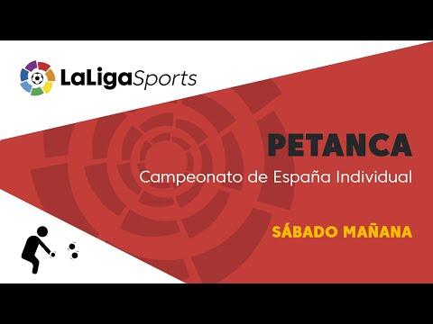 📺 Campeonato de España Individual de petanca - Sábado mañana