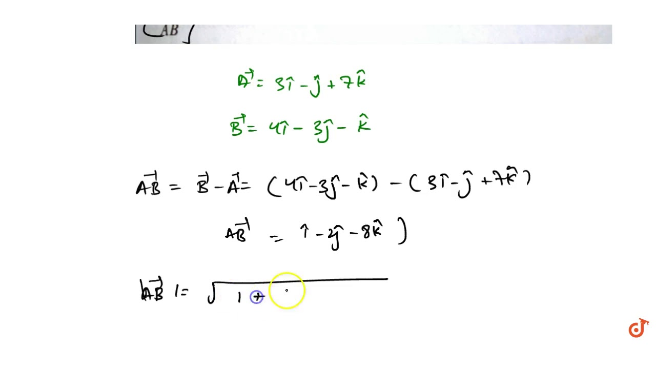 The Position Vectors Of The Points A And B Are 3hat I Hat J 7hat K