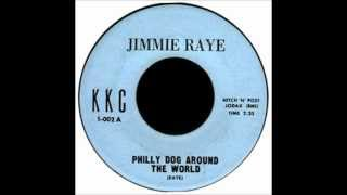 Philly Dog Around The World  Jimmy Raye
