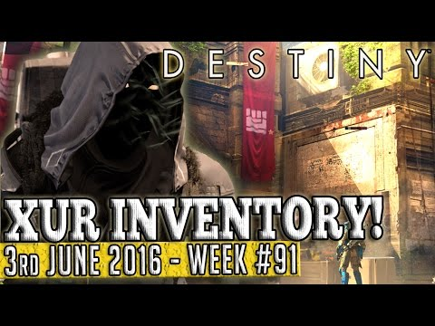 Destiny | XUR New Location & Inventory 3rd June 2016! (Week 91)