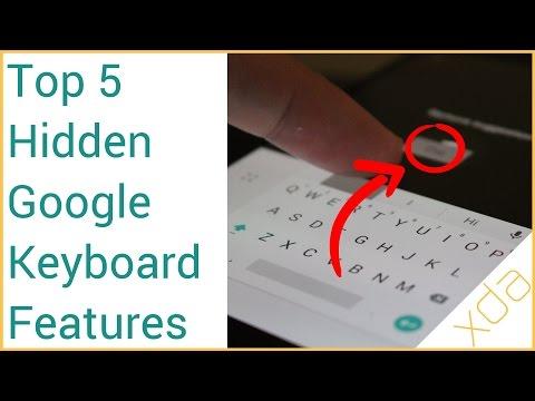 Top 5 Hidden Features in Google Keyboard