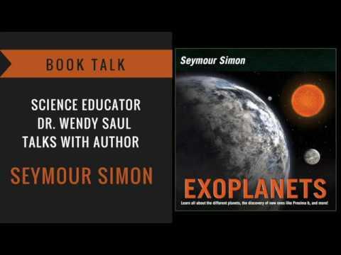 Seymour Simon Book Talk: EXOPLANETS