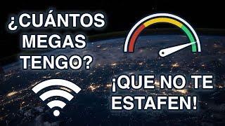 ¿Cuántos megas tiene mi internet? QUE NO TE ESTAFEN