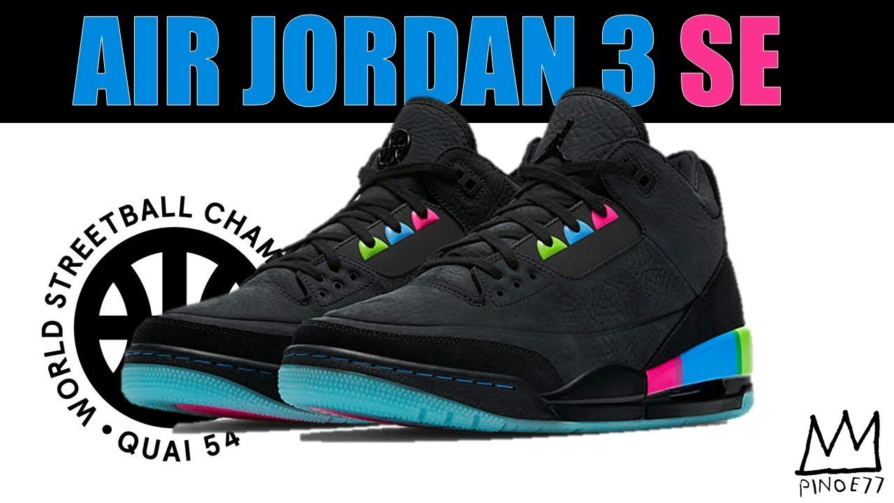 e74c2a9239852f AIR JORDAN 3 QUAI 54 NOT A REGULAR 3! THREE MORE AIR JORDAN 1s ON THE WAY