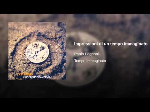 Impressioni di un tempo immaginato