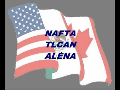 NAFTA, TLCAN, ALÉNA - Tratado de Libre Comercio de América del Norte