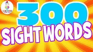 300 Sight Words for Kids! | Learning Time Fun | High Frequency Words | Popcorn Words | Sight Words
